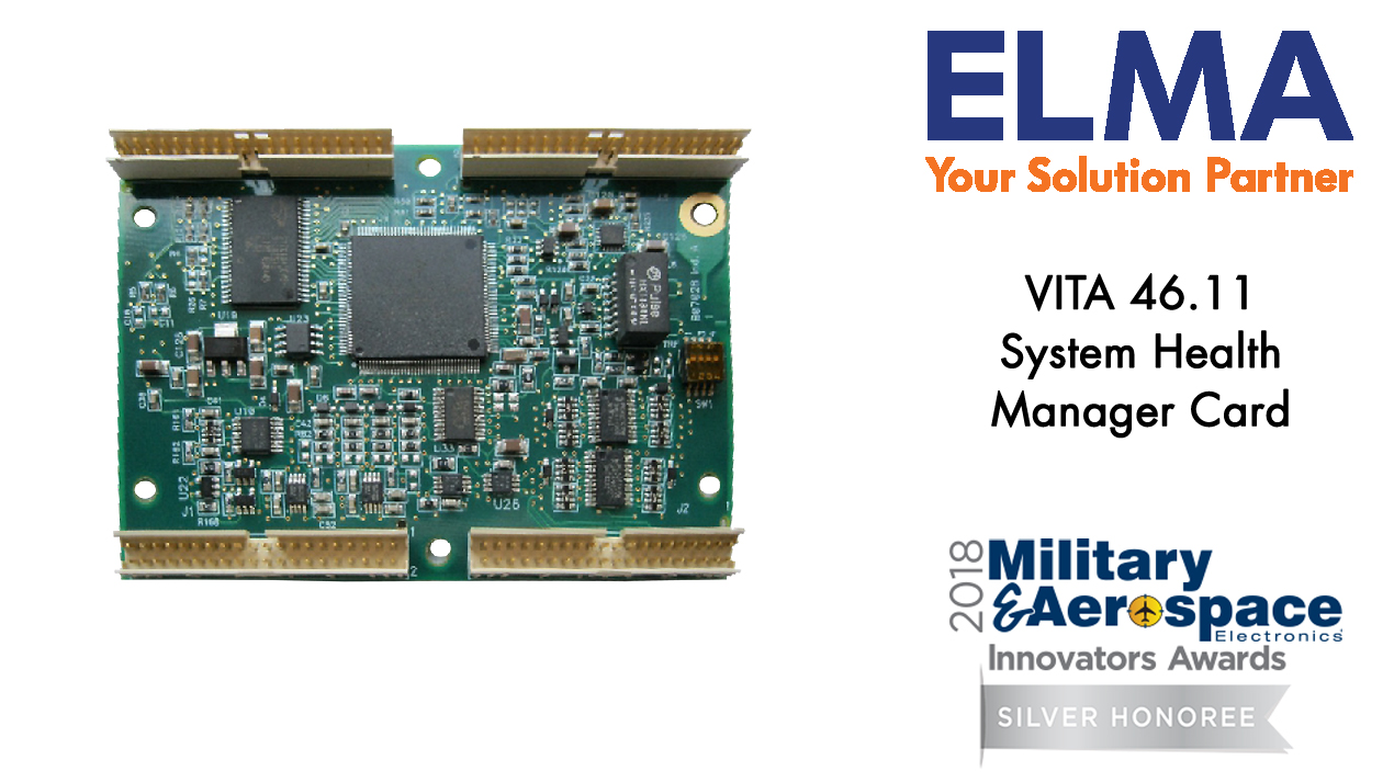 Military & Aerospace Electronics 2018 Silver Award - Chassis Manager Card