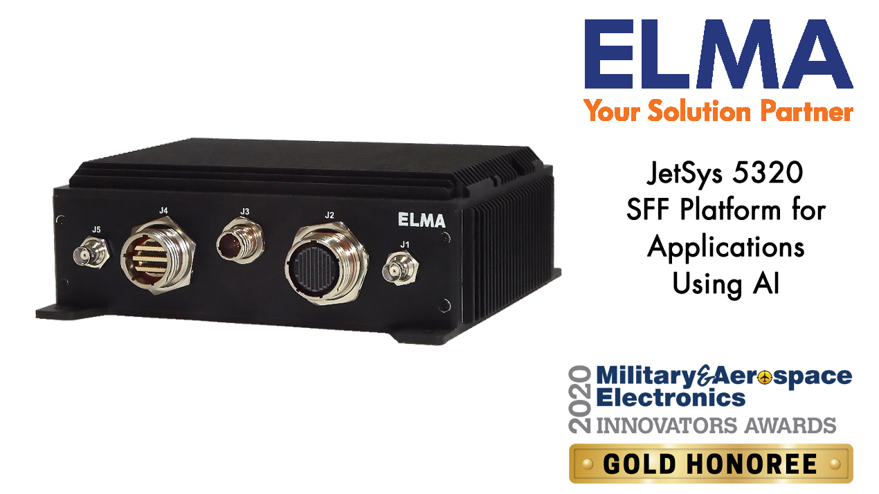 Military & Aerospace Electronics 2020 Gold Award - JetSys 5320 rugged platform for AI applications